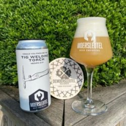 Moersleutel Craft Brewery Could You Pass Me The TIG Welding Torch